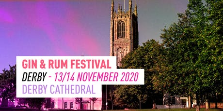 The Gin & Rum Festival -Derby - 2020 tickets