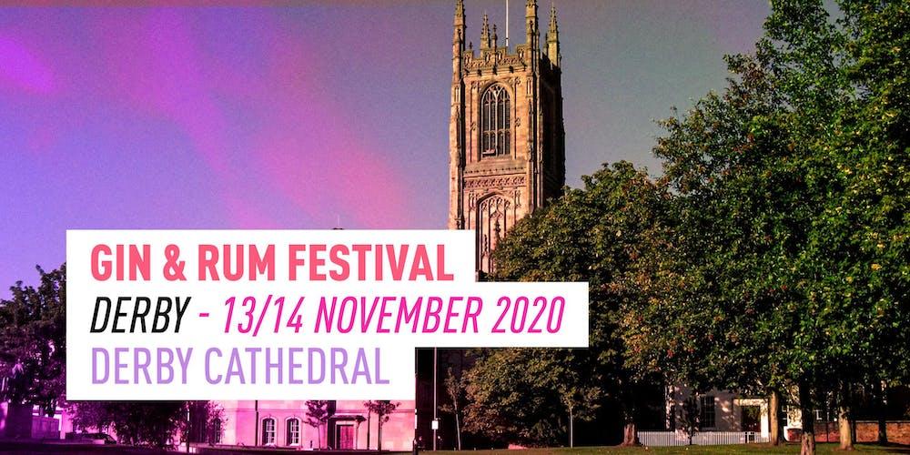 Derby Festival 2020.The Gin Rum Festival Derby 2020 Tickets Fri 13 Nov