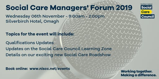 Social Care Managers' Forum - Silverbirch Hotel Omagh