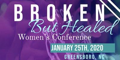 Broken But Healed Women's Conference