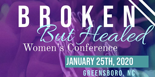 Broken But Healed Women's Conference