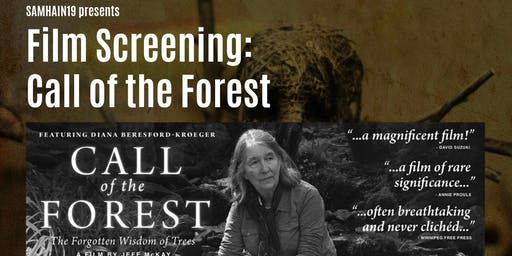 Samhain19: Call of the Forest Film Screening