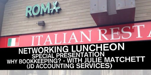 Networking Luncheon - Why Bookkeeping? - with JD Accounting Services