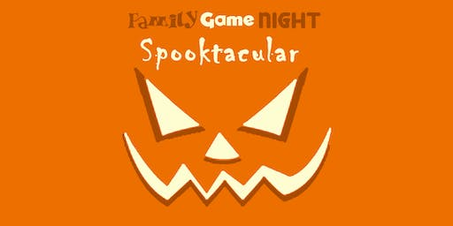 The Family Game Night Spooktacular!!!