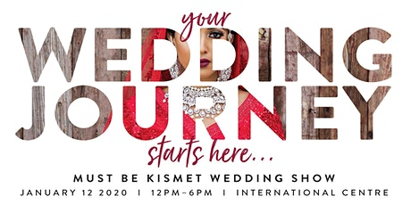 Must Be Kismet - South Asian Wedding Show Jan 2020 tickets