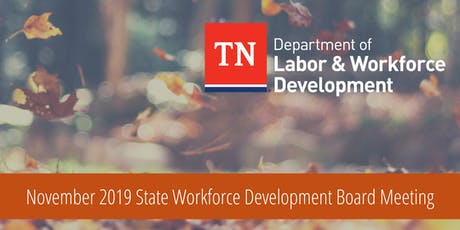 November 2019 State Workforce Development Board Meeting tickets