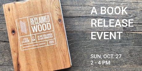 Reclaimed Wood: A Field Guide tickets