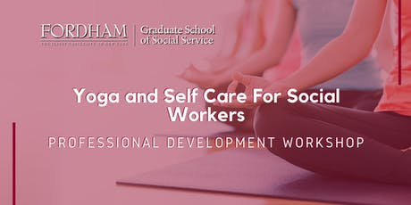 Yoga and Self Care For Social Workers tickets