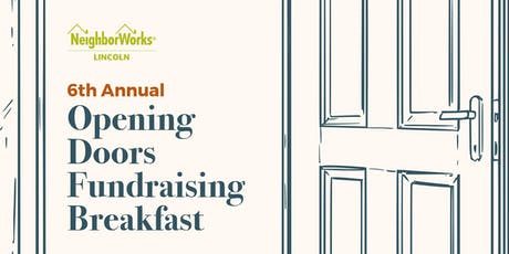NeighborWorks Lincoln 6th Annual Opening Doors Fundraising Breakfast tickets