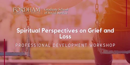 Spiritual Perspectives on Grief and Loss