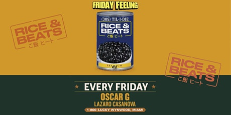 RICE & BEATS with OSCAR G & LAZARO CASANOVA tickets