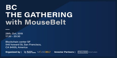 BC the Gathering SF with MouseBelt tickets