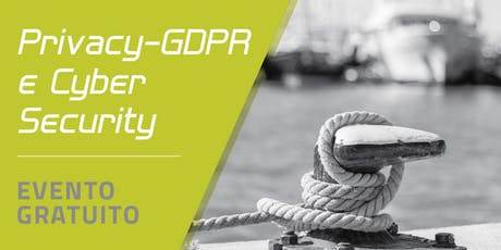 Privacy-GDPR e Cyber Security biglietti