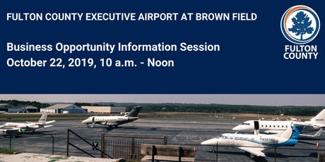 Fulton County Airport Business Opportunity  Information Session tickets