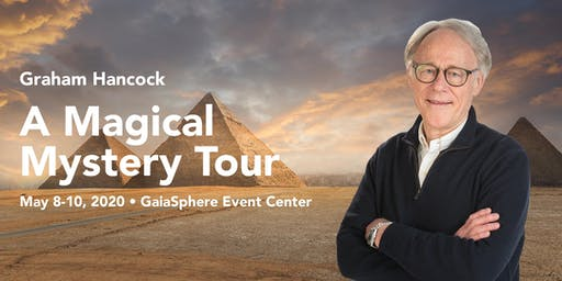 A Magical Mystery Tour with Graham Hancock