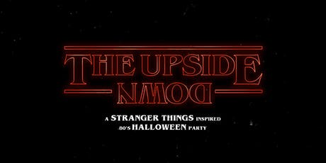 The Upside Down - Stranger Things Halloween Party tickets