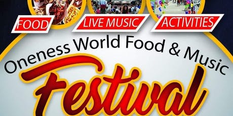 Oneness World Food and Music Festival tickets