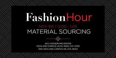 Fashion Hour: Material Sourcing tickets