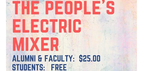 People's Electric Mixer II - Fall 2019 *Tentatively rescheduled to 11/14/19* tickets