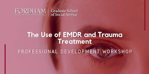 The Use of EMDR and Trauma Treatment
