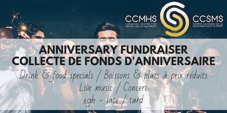 CCMHS Anniversary Fundraiser / Collecte de fonds d'anniversaire du CCSMS tickets