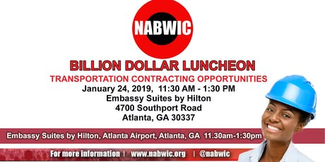 NABWIC BILLION DOLLAR LUNCHEON ($BILLIONS IN ATLANTA CONTRACTING OPPORTUNITIES) tickets