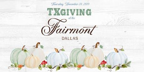 TXgiving | Fairmont Dallas tickets