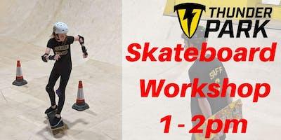 Skateboard workshops 1-2pm - Charity Taster event