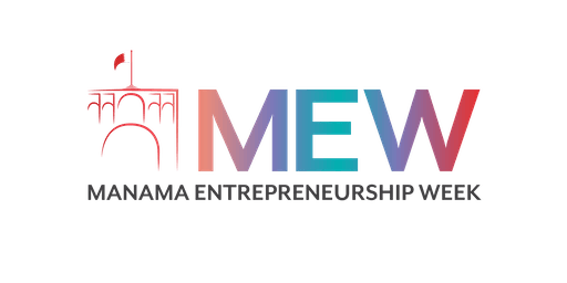 Manama Entrepreneurship Week 2019 - Opening Ceremony & Conference
