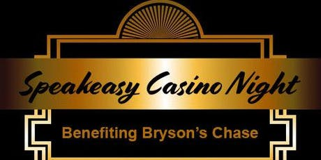 Speakeasy Casino Night benefiting Bryson's Chase tickets