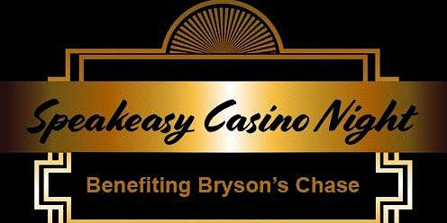 Speakeasy Casino Night benefiting Bryson's Chase