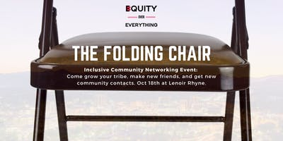 The Folding Chair: Networking Redefined