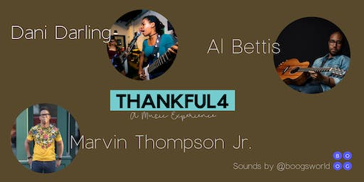 Thankful4: A Music Experience