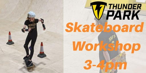 Skateboard workshops 3-4pm  - Charity Taster event