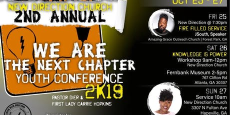 """2nd Annual: """"We Are the Next Chapter"""" Youth Conference tickets"""