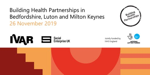 Building Heath Partnerships in Bedfordshire, Luton and Milton Keynes
