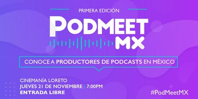 PodMeet MX