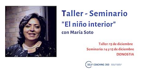 """TALLER + SEMINARIO """"El niño Interior"""" entradas"""