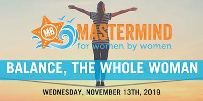 Women's Mastermind | Balance, The Whole Woman