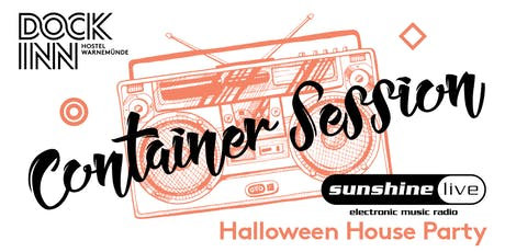 Sunshine Live Container Session Halloween Special im DOCK INN Hostel Tickets