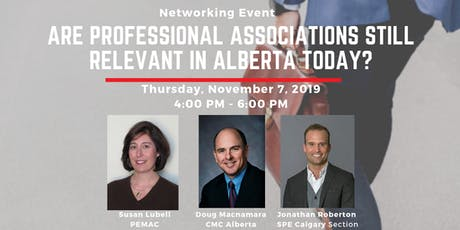 Are Professional Associations Still Relevant in Alberta Today? tickets