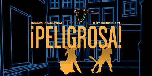Peligrosa @ The North Door