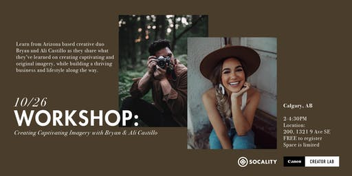 Creating Captivating Imagery: a Socality x Canon Creator Lab Workshop