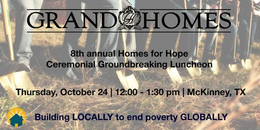 8th Annual Homes for HOPE Ceremonial Groundbreaking Luncheon