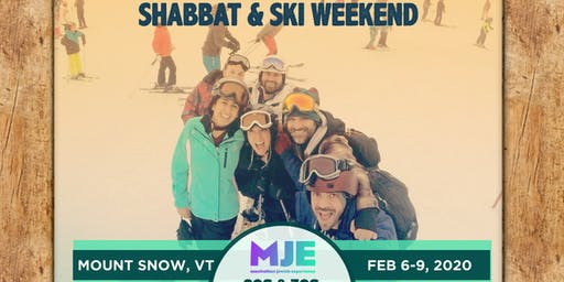 MJE 20s & 30s Winter Retreat 2020: Shabbat & Ski Weekend in Mount Snow, Vermont