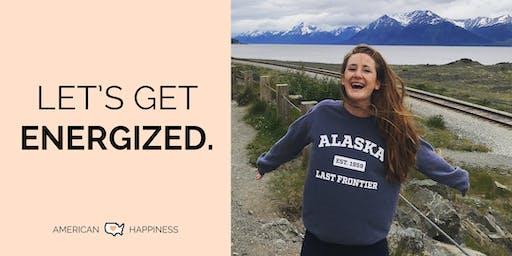 Happiness Hour! Energy + Wellness