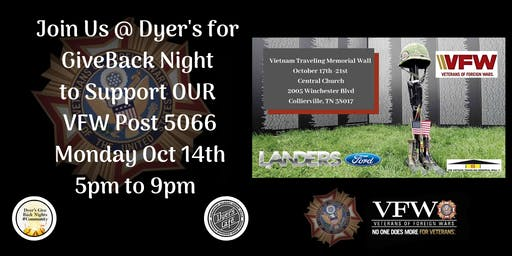 Dyer's Special GiveBack Monday for the VFW Post 5066