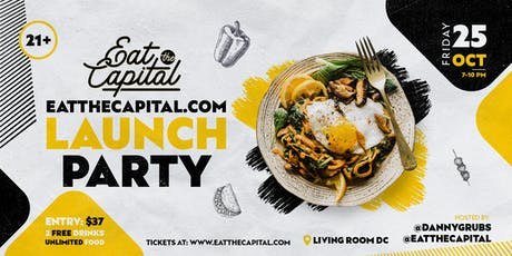 EatTheCapital.com Launch Party! (21+ event) tickets