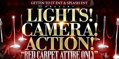 LIGHTS! CAMERA! ACTION!