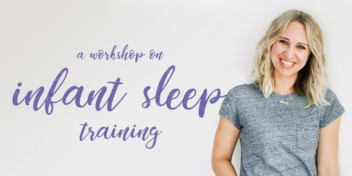 Workshop on Infant Sleep Training w/ The Mama Coach